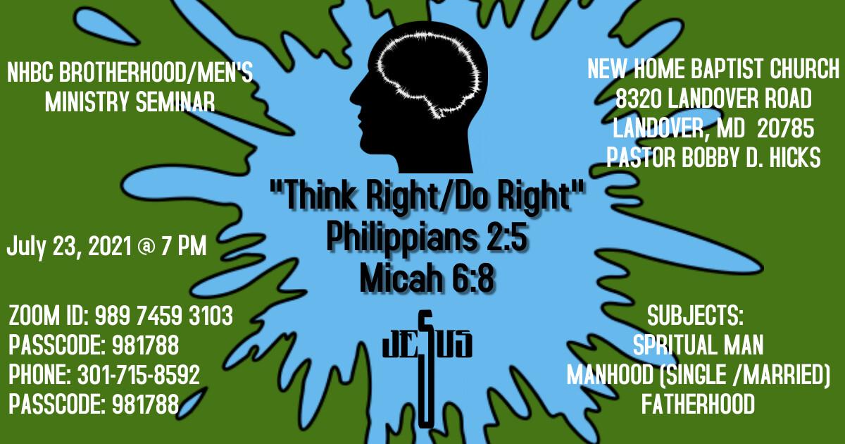 "NHBC Brotherhood / Men's MInistry ""Think Right / Do Right"" Seminar"